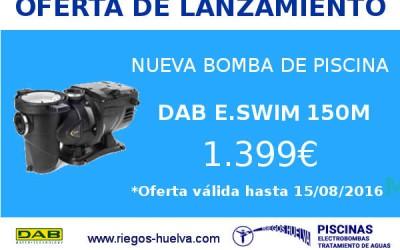 Oferta de lanzamiento; nueva bomba de piscinas DAB E.SWIM 150M